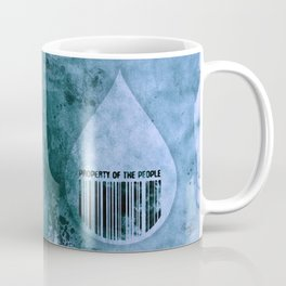 Water, Property of the People 1 Coffee Mug