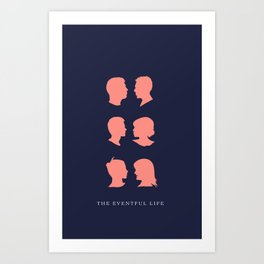 The Eventful Life Art Print