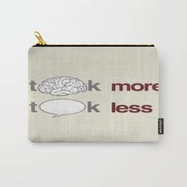 Think More Carry-All Pouch