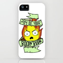 May All Your Bacon Burn (Howl's Moving Castle) iPhone Case