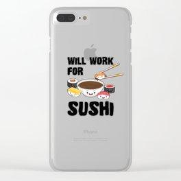 Will Work For Sushi Kawaii Japanese Sashimi Maki Nigiri Soy Sauce Clear iPhone Case