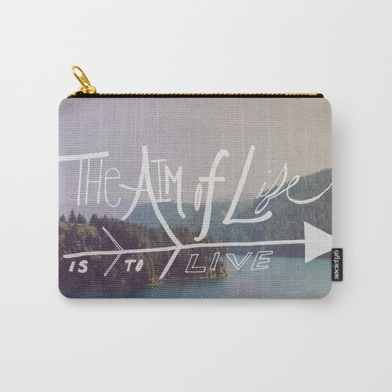 The Aim of Life II Carry-All Pouch