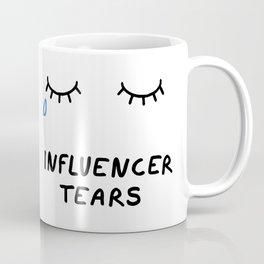 Influencer Tears Coffee Mug
