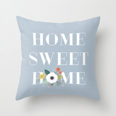 Floral Home Sweet Home - in Dusty Blue Throw Pillow