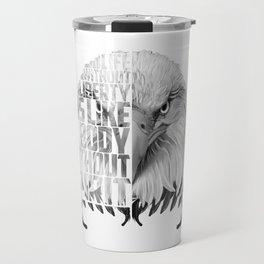Eagle Print Quote Text, Eagle Liberty Quote Travel Mug