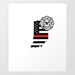 Indiana Firefighter Shield Thin Red Line Flag Art Print