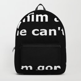 The Godfather quote Backpack
