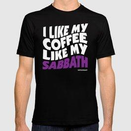I like my Coffee like my Sabbath T-shirt