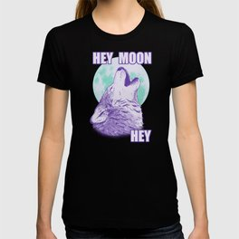 Hey Moon Hey T-shirt