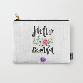 Hello Beautiful. Carry-All Pouch