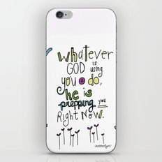 God's Prepping You iPhone & iPod Skin