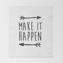 Make it happen Throw Blanket