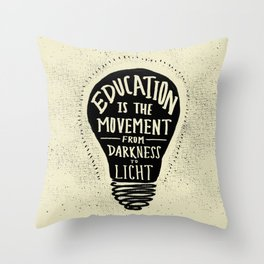 Education: Darkness to Light Throw Pillow