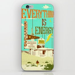 EVERYTHING IS ENERGY iPhone Skin