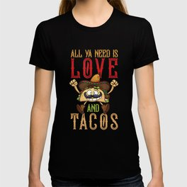 Funny Tuesday Mexican Food All Ya Need is Love and Tacos Gift T-shirt