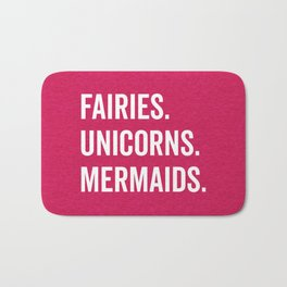 Fairies Unicorns Mermaids Quote Bath Mat