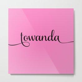 Towanda - Pink Metal Print