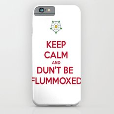 Keep Calm and Dun't Be Flummoxed Slim Case iPhone 6s