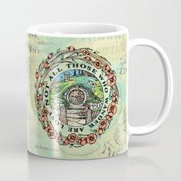 Not All Those Who Wander Coffee Mug