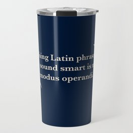 Modus Operandi Travel Mug