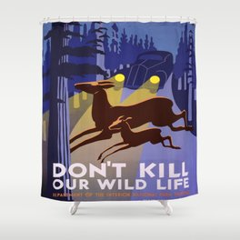 Vintage poster - Don't Kill Our Wildlife Shower Curtain