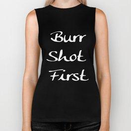Burr Shot First Biker Tank