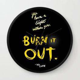 Burn it Out Wall Clock