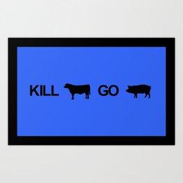 Kill Beef Go Ham Art Print
