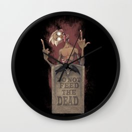 DO NOT FEED THE DEAD Wall Clock