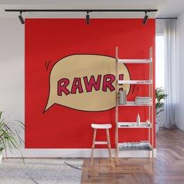Rawr speech bubble Wall Mural
