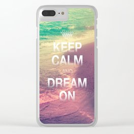 Beach Waves II - Keep Calm and Dream On Clear iPhone Case