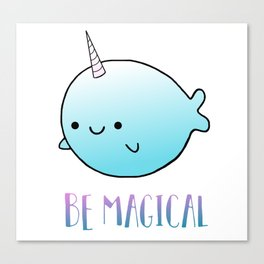Be Magical Canvas Print