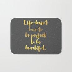 Perfect Life Quote Bath Mat