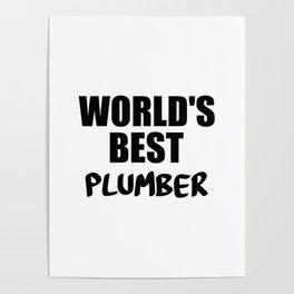 worlds best pumber Poster