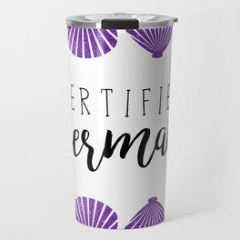Certified Mermaid Travel Mug