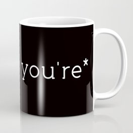 you're* Coffee Mug