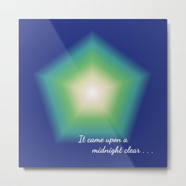 It came upon a midnight clear . . . Metal Print