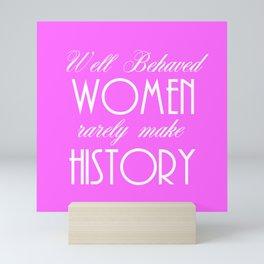 Well Behaved Women - Pink Mini Art Print