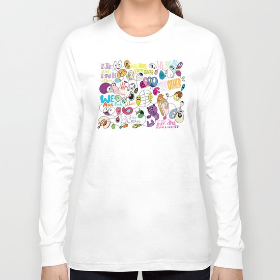 We Are Each Other (the print) Long Sleeve T-shirt