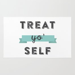 Treat Yo' Self Rug