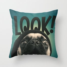 LOOK it's Lola the pug Throw Pillow
