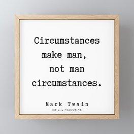 54  | Mark Twain Quotes | 190730 Framed Mini Art Print
