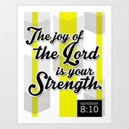 Black & Yellow Nehemiah 8:10 Art Print