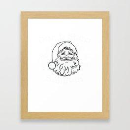 Don't Stop Believin' | Santa Claus Framed Art Print