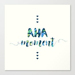 Aha Moment Canvas Print