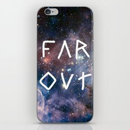 FAR OUT iPhone Skin