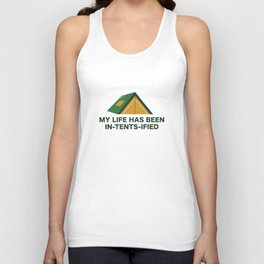 My Life Has Been In-Tents-Ified Unisex Tank Top