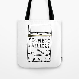 Cowboy Killers Tote Bag