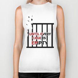 Until Every Cage Is Empty. Biker Tank