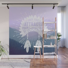 Your Vibe Attracts Your Tribe - Smoky Mountains 2 Wall Mural